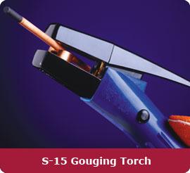 S-15 Gouging Torch