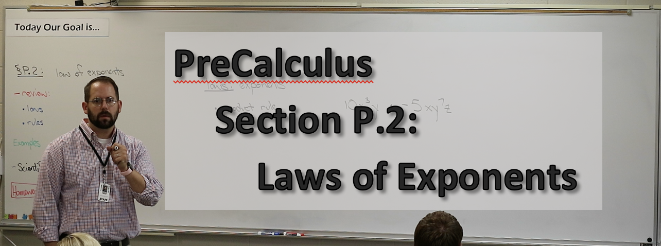 Section P 2: Laws of Exponents — GHV High School Mathematics