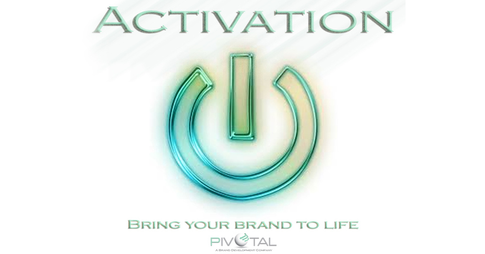 Pivotal Brand Activation