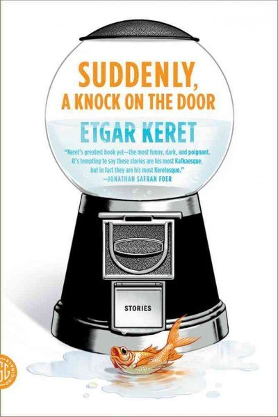 Other voices 3 the creative process review suddenly a knock on the door by etgar keret fandeluxe Choice Image