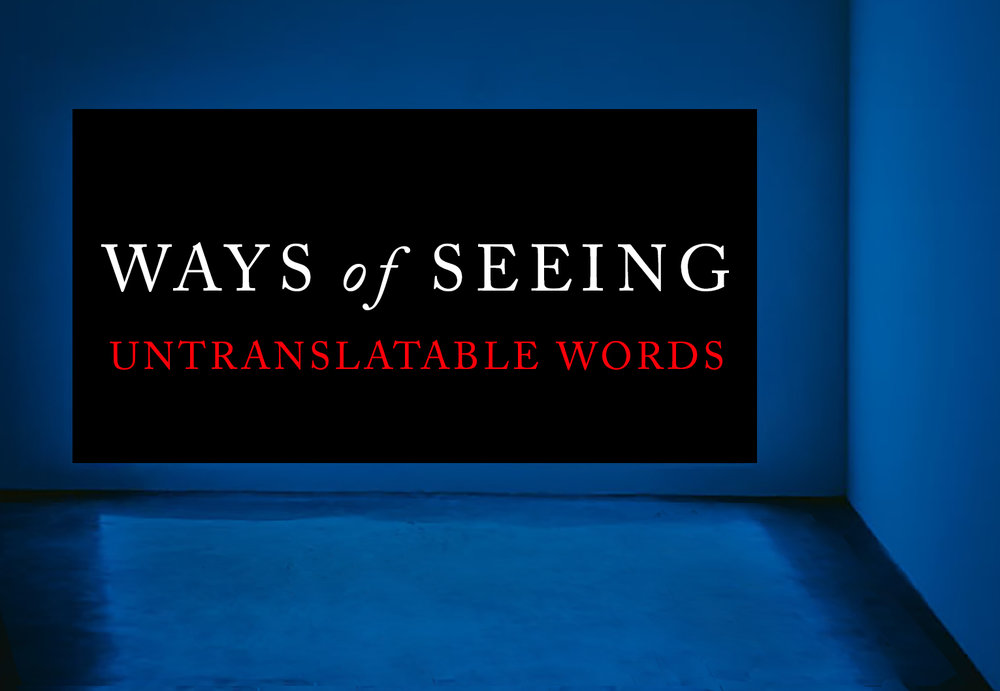 ways-of-seeing-untranslatable-words.jpg