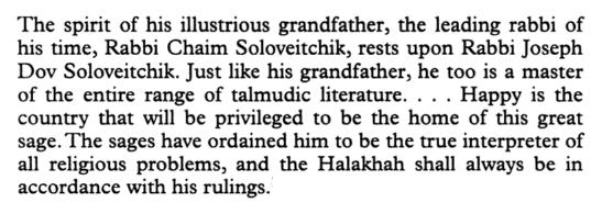 Translated in: Aaron Rakeffet-Rothkoff, The Rav: The World of Rabbi Joseph B. Soloveitchik (Ktav, 1999), vol. I, 25.