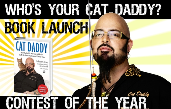 CAT DADDY: the book by Jackson Galaxy Launch Contest