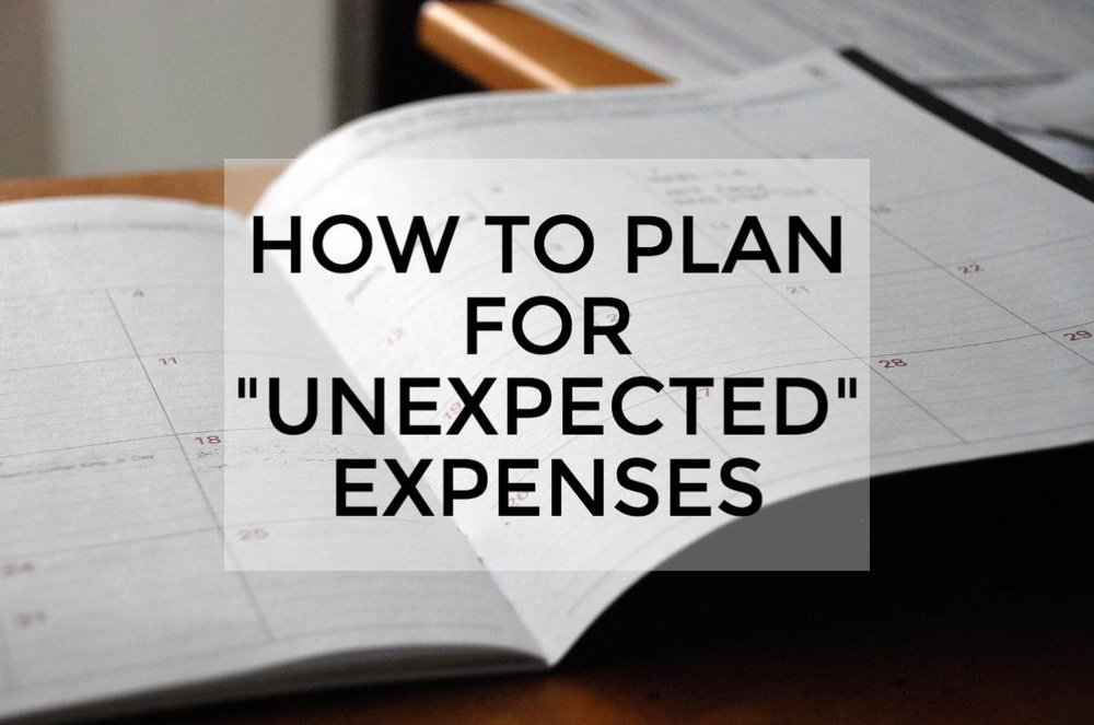 "How to Plan for ""Unexpected"" Expenses"