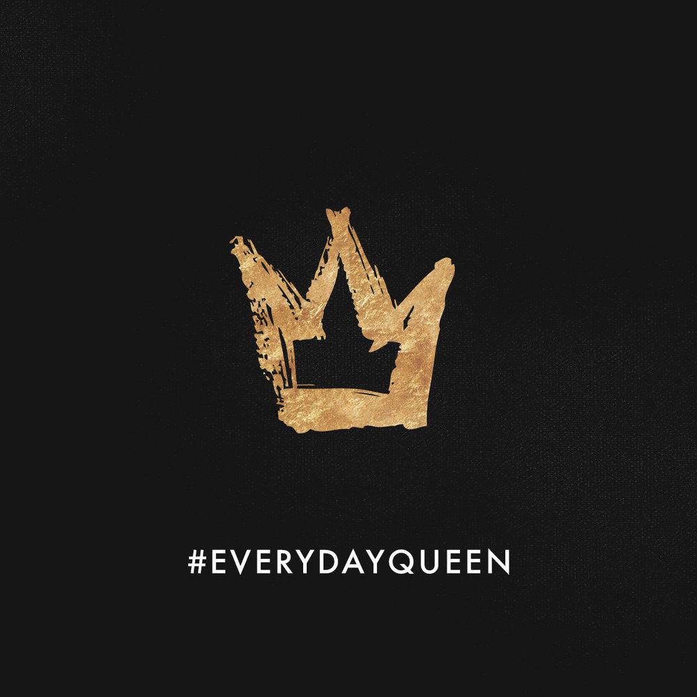 Everyday Queen 4.jpg