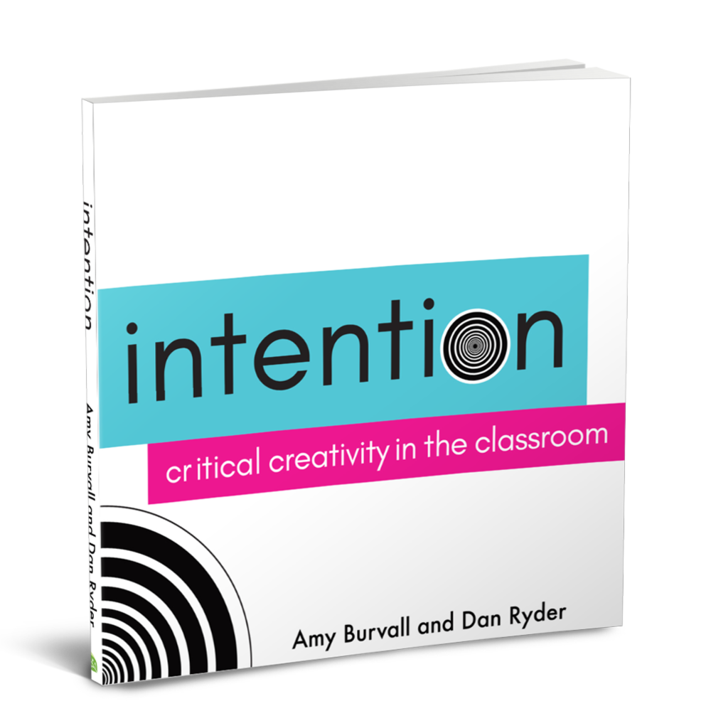 Intention: Critical Creativity -