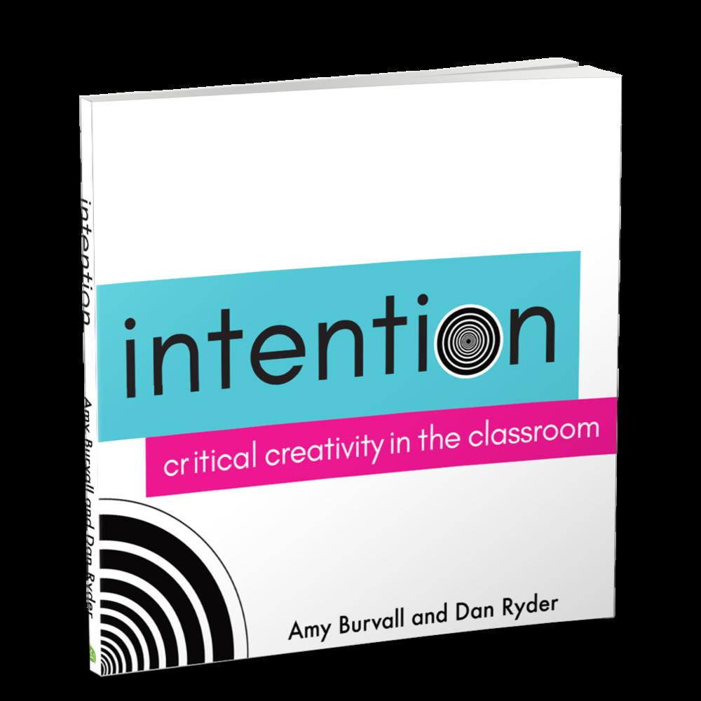 Intention: Critical Creativity -