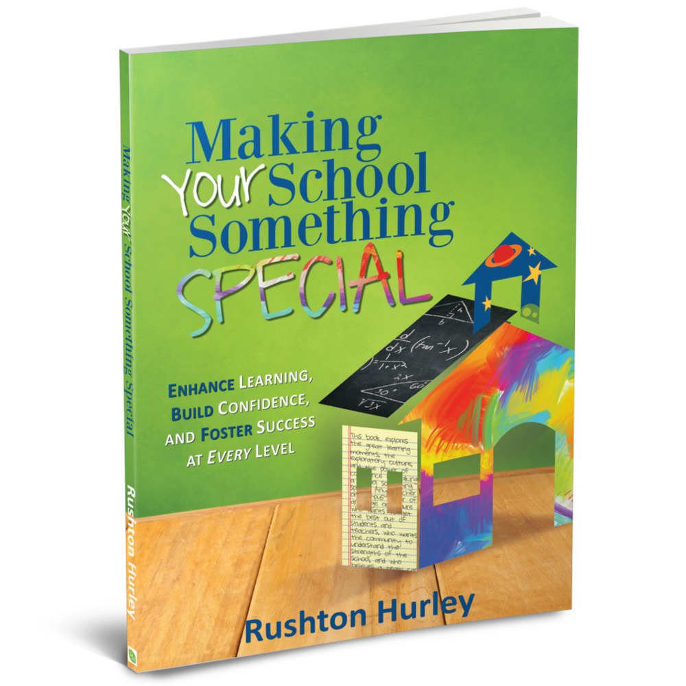 Making Your School               Something Special -