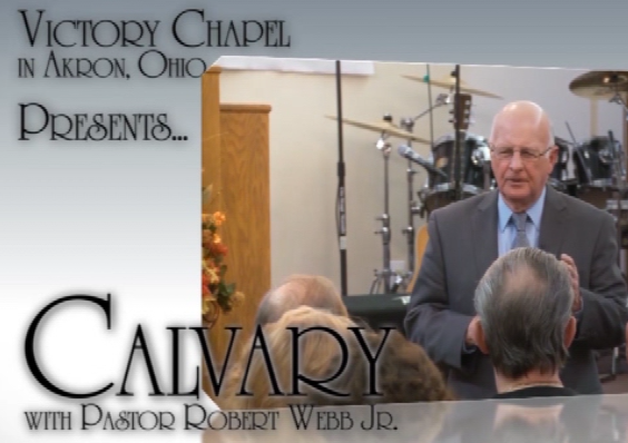 """Calvary""     The Gospel Vision is proud to Air  ""Calvary""  every Monday evening at 7:30 pm.  An old time Gospel Message from an inspired servant of God Paster Robert Webb Jr.     Produced by Victory Chapel in Akron, Ohio."