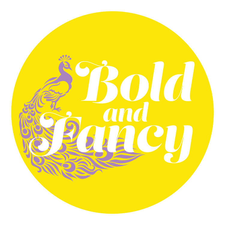 Bold and Fancy