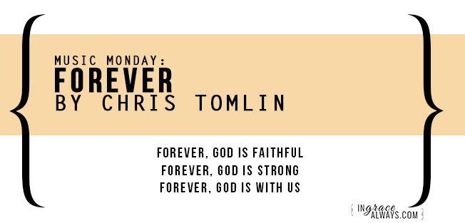 Music Monday Forever By Chris Tomlin The Inspire Shop