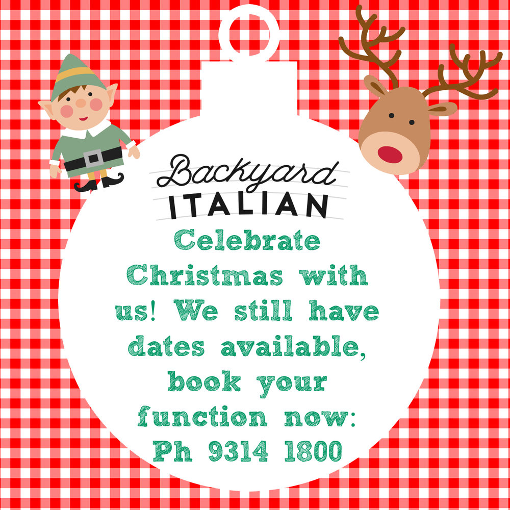 Book Your Christmas Function — Backyard Italian