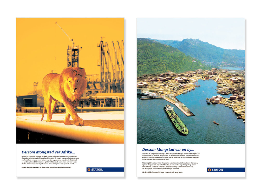 Full page ads for Statoil, Bergen, 2004.  Client: M&M. Copy: René Rønshof