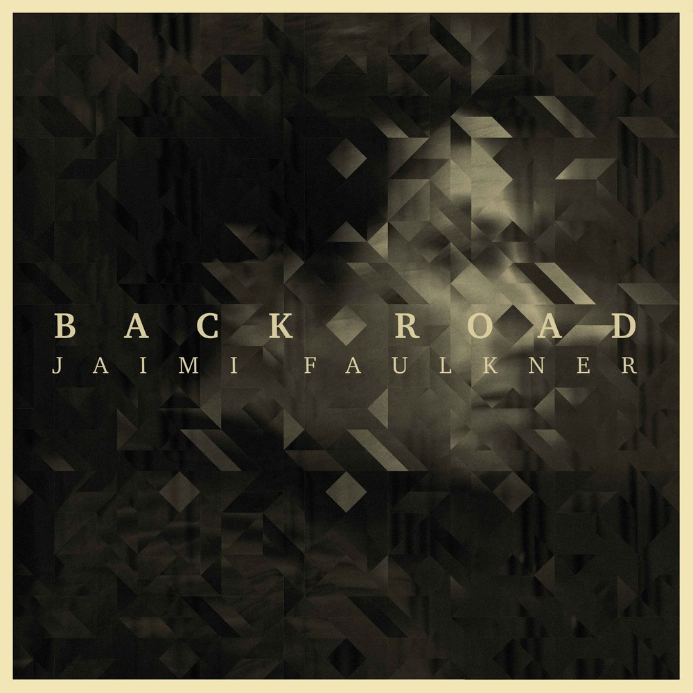 Jaimi Faulkner - 'Back Road' Album Cover