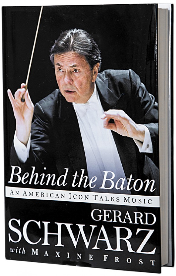 """Behind the Baton"" by Gerard Schwarz"