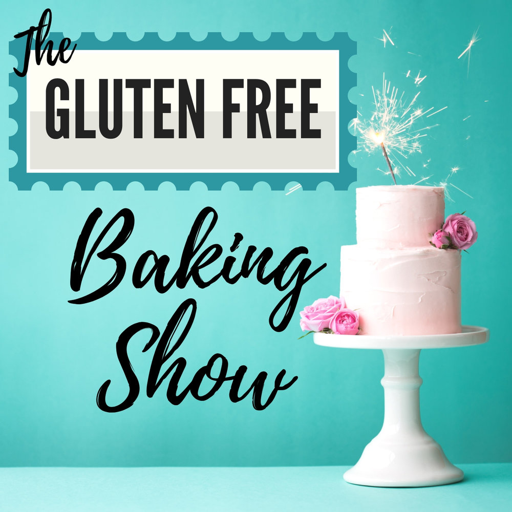 the gluten free baking show podcast