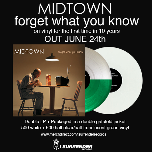 "We've been waiting 10 years for this! On June 24th, 2014, we will be releasing Midtown's ""Forget What You Know"" on vinyl for the first time ever 10 years after it was originally released. The record is a double LP + packaged in a double gatefold jacket. It's limited to 1000 copies and pressed on 500 white + 500 half clear/half translucent green vinyl. A limited amount of white copies will be going up for pre-sale in our webstore starting tomorrow at 10:30am EST. p.s. a little birdie told us that some band ""Merman"" playing Knitting Factory BK tonight got their hands on a handful of copies and will be selling it at the show tonight. Skate & Surf anyone?"