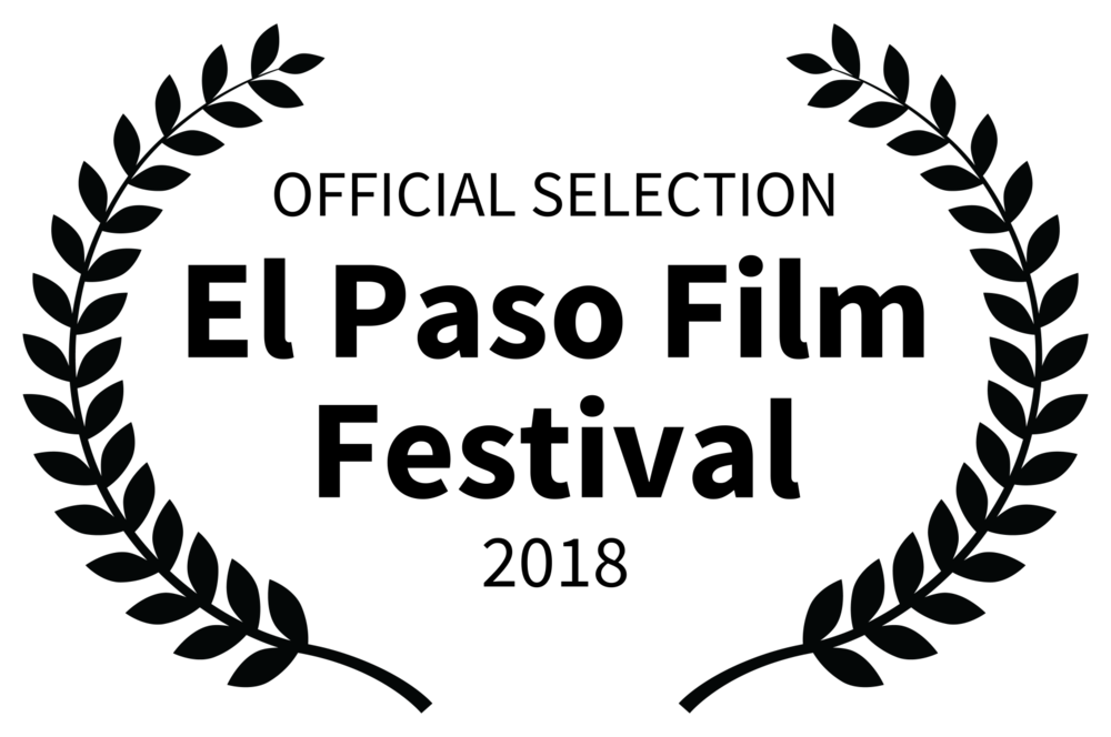 OFFICIAL SELECTION - El Paso Film Festival - 2018.png