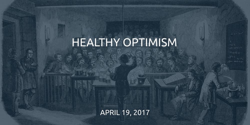2017-04-19-Healthy-Optimism.png
