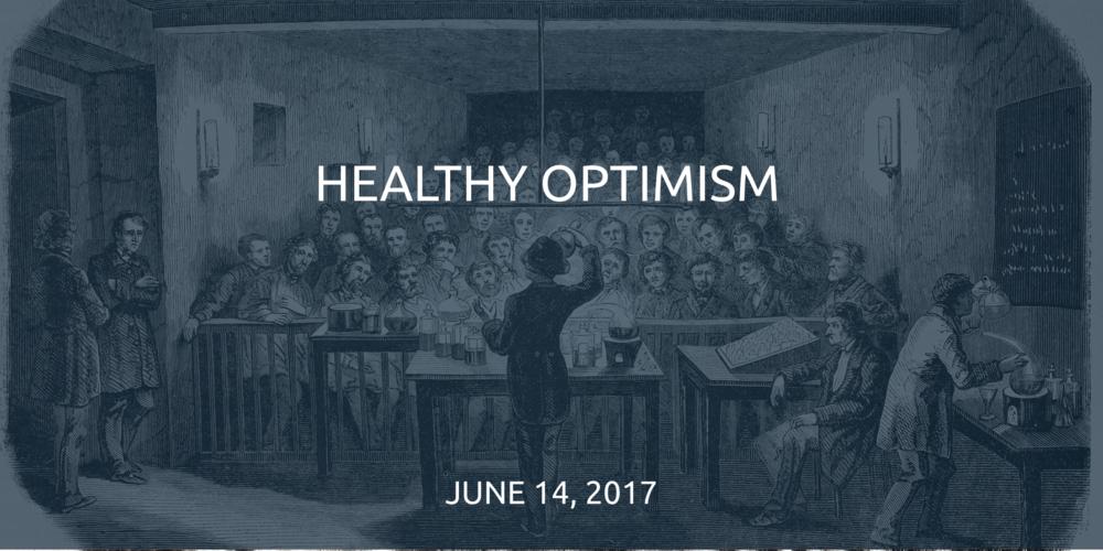 2017-06-13-Healthy-Optimism.png