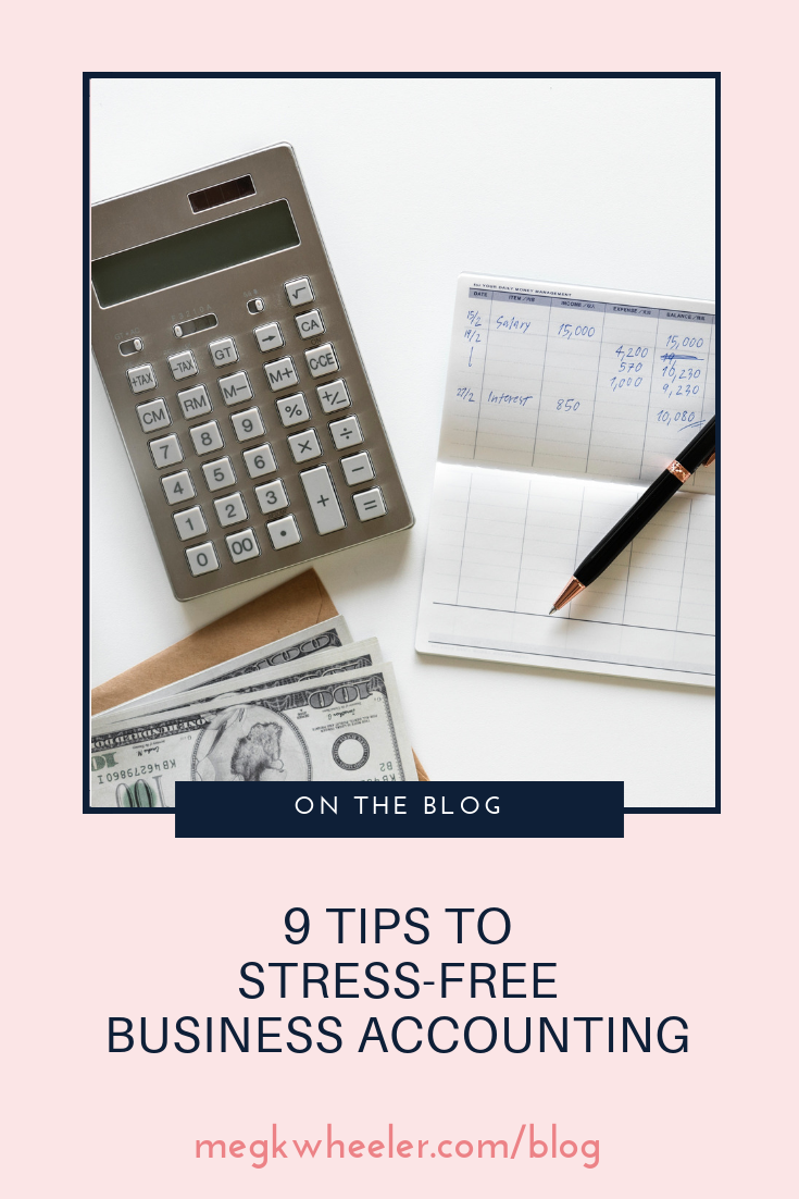 9 Tips to Stress-Free Business Accounting