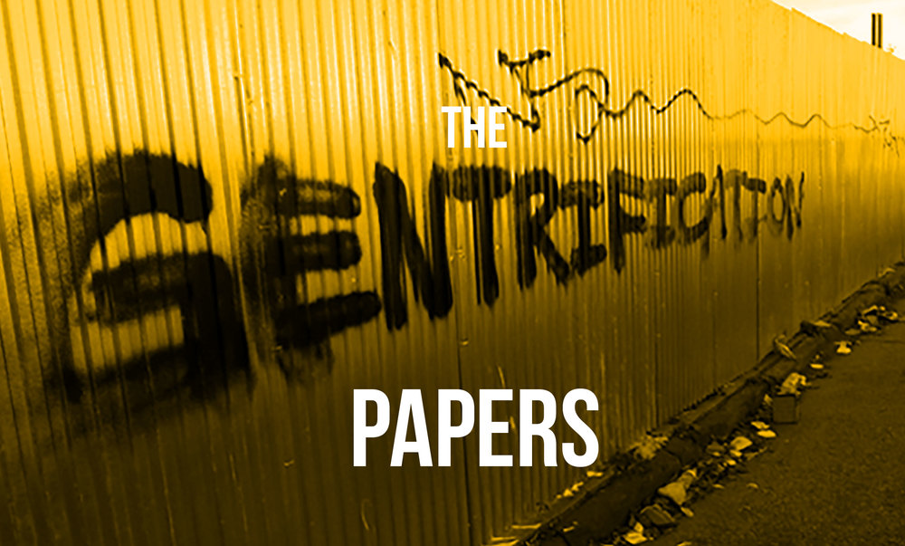 The Gentrification Papers: Exposing the Dark Money