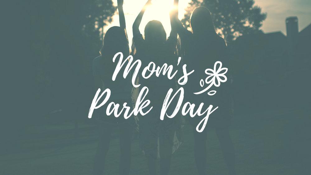Mom'sPark Day.jpg