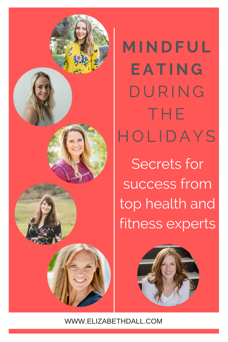 Mindful eating during the holidays. How to avoid the guilt that often comes with holiday eating and have a plan that leaves you feeling happy, guilt free, and able to enjoy the holidays. Tips for success from top health and wellness experts, and fellow moms!