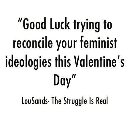 Happy Valentines Day. . . #feminism #feministvalentine #happyvalentinesday #love