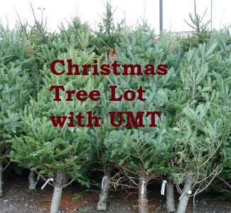 Volunteer here for shifts at UMT's Christmas Tree Lot. - *Children 10 and up may volunteer with a guardian present.