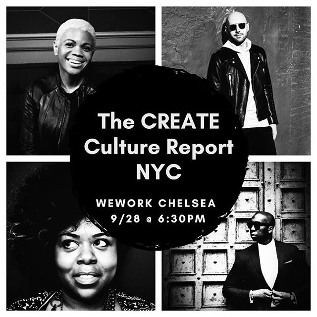 Join us for the CREATE Culture Report, our Culture Meets Tech Event Series in partnership with WeWork. The event will be held at WeWork Chelsea next week, 9/28 at 6:30 pm.  I'll be in convo with Musical Storyteller + Digital Influencer @MICK,  CEO + Founder of @GeenieBox @ChanaEwing, and CEO + Founder of Brandon Earl New York @brandonearlnewyork. RSVP #linkinbio . . . .  #nycevents #womenintech #tech #culture #wework #startups #leadership #influence #creatives #creativesintech #CREATE