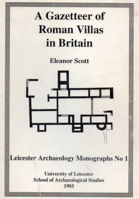 AGazetteer of Roman Villas in Britain - Full PDF file - Open Access'What is a villa?' 'Where might a field scatter of Roman material reasonably indicate the presence of a villa?'