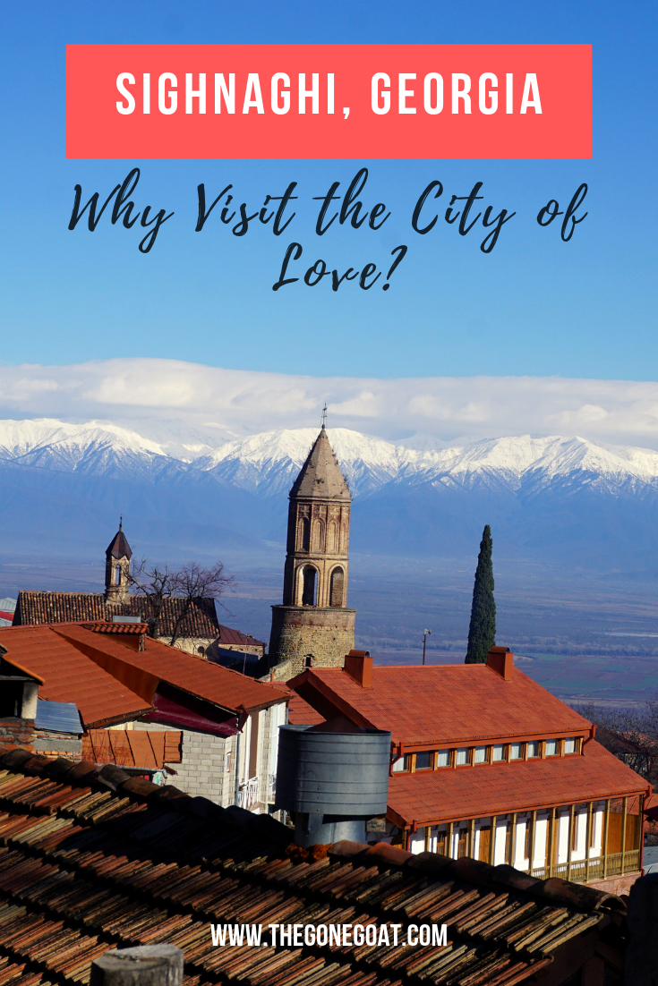 Why visit Signaghi Georgia, the City of Love? The best things to do in Signaghi involve wine, walking on the cobbled streets, admiring the Caucasus mountains and its pastel architecture. #Georgia #Caucasus #TravelDestinations #RomanticDestinations #Sighnaghi #SoloDestinations
