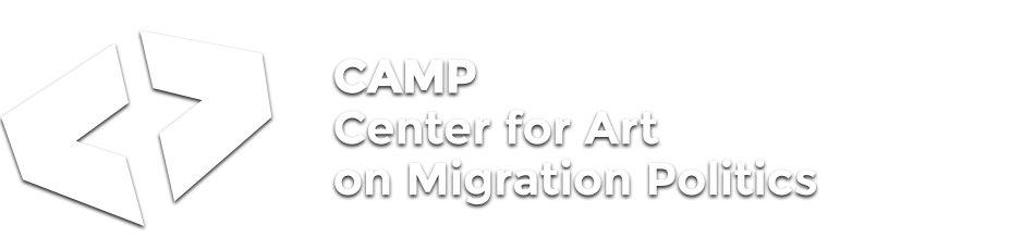 CAMP / Center for Art on Migration Politics