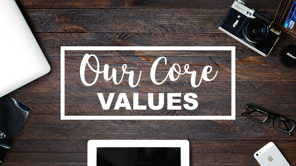 Website - Our Core Values.jpg