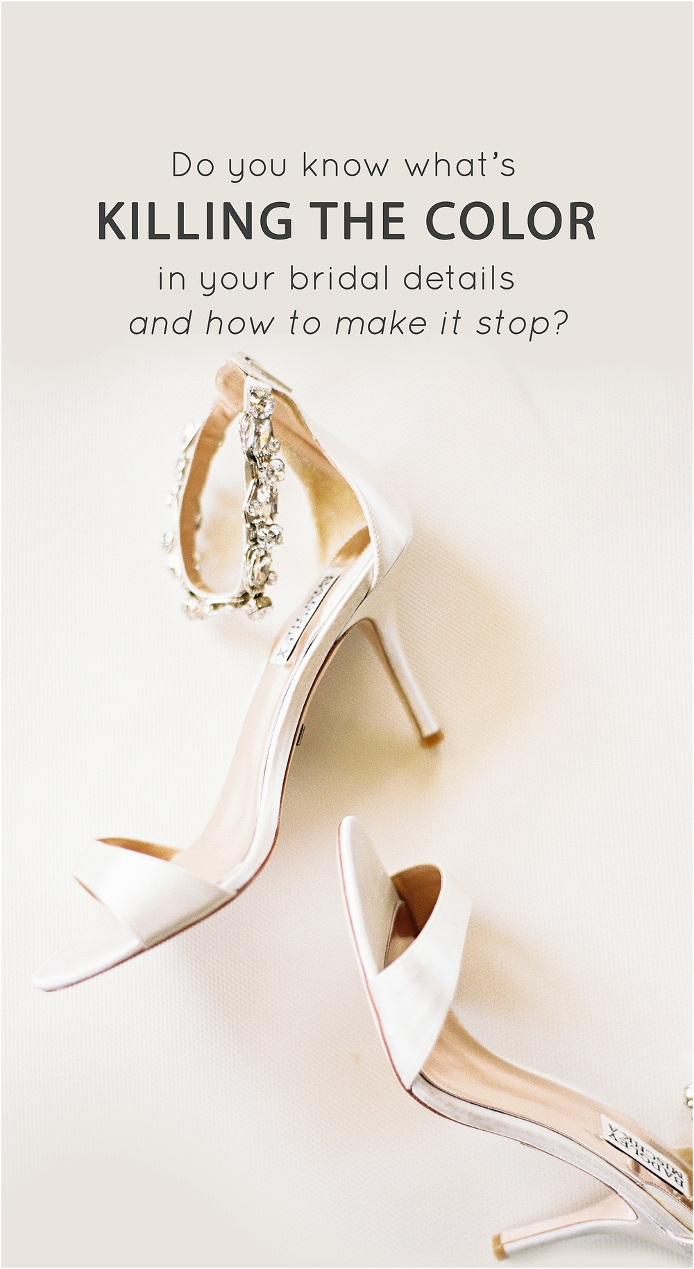 Do you know what's killing the color in your bridal details and how to make it stop? - The Jordan Brittley Blog (www.jordanbrittleyblog.com)