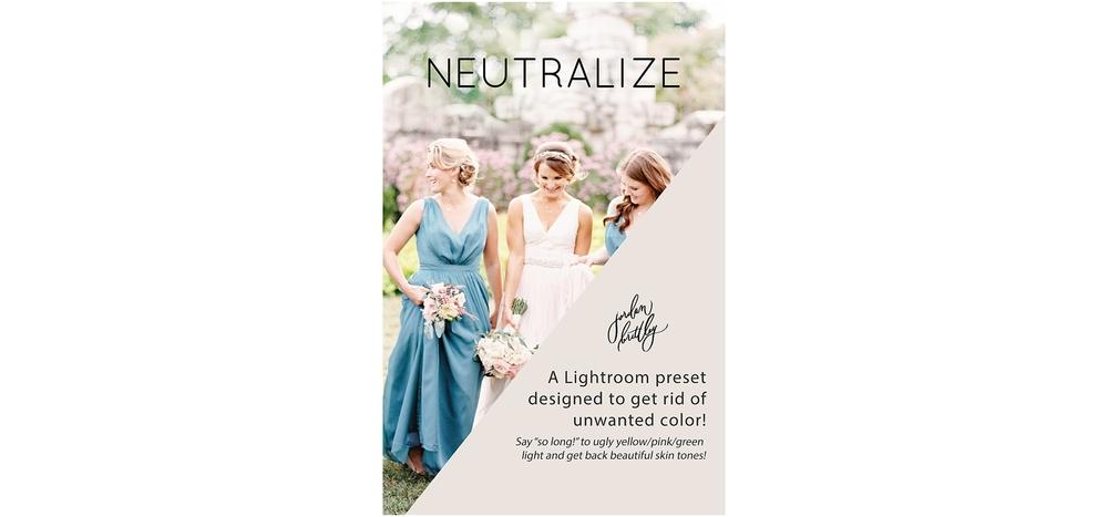 Neutralize Preset by Jordan Brittley