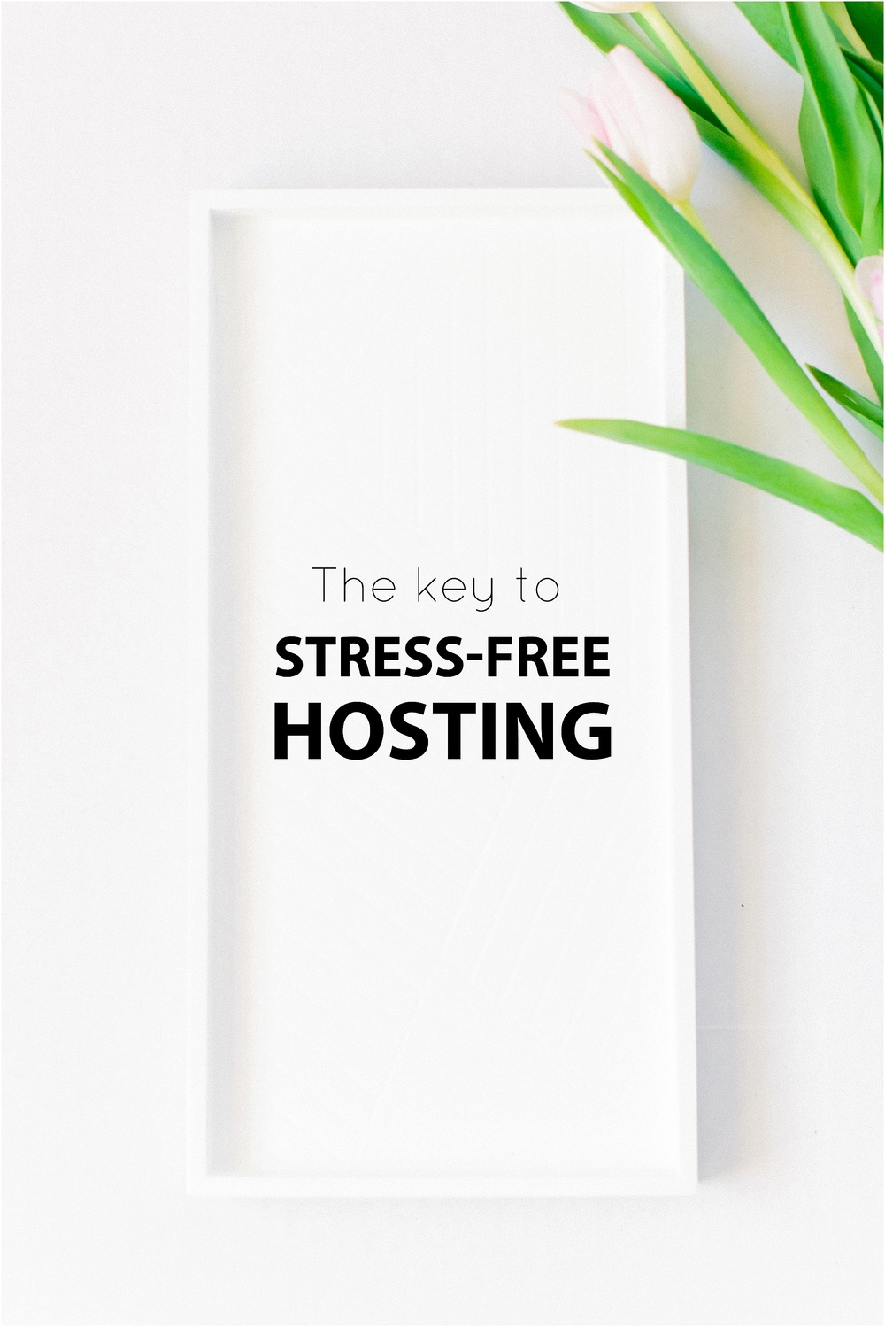 The Key to Stress-Free Hosting with He Loves Me Flowers + Jordan Brittley (www.jordanbrittleyblog.com)