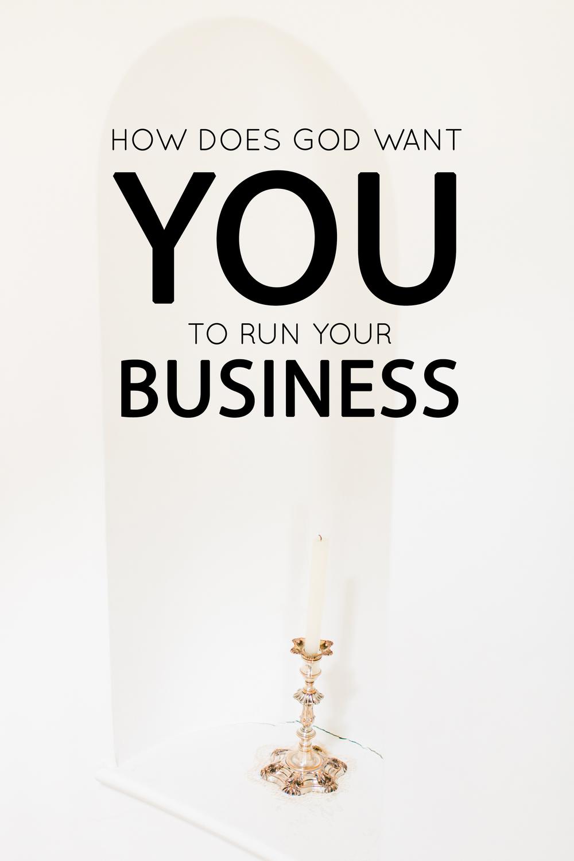 How does God want you to run your business? - the Jordan Brittley blog (www.jordanbrittleyblog.com)
