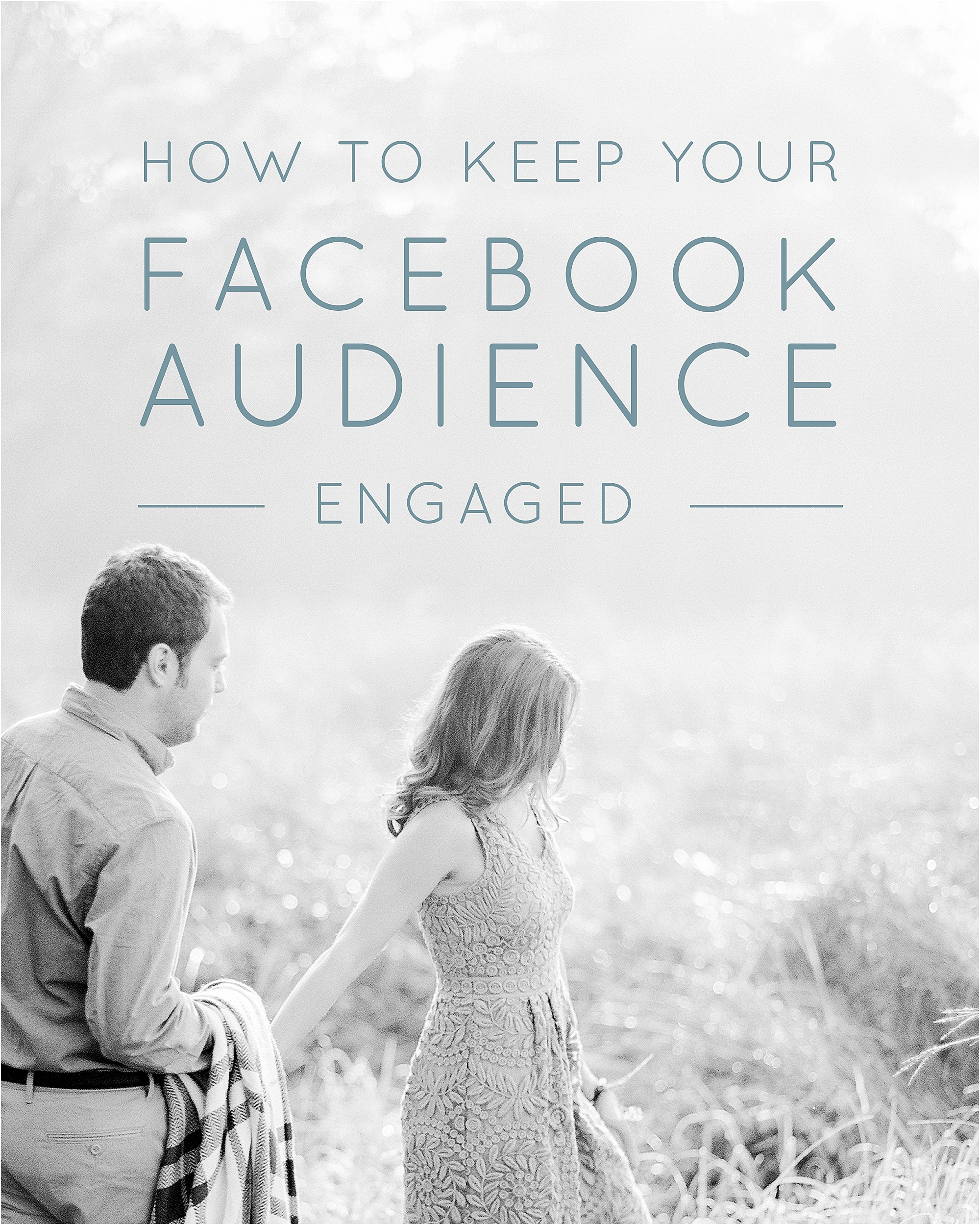 How to Keep Your Facebook Audience Engaged - The Jordan Brittley Blog