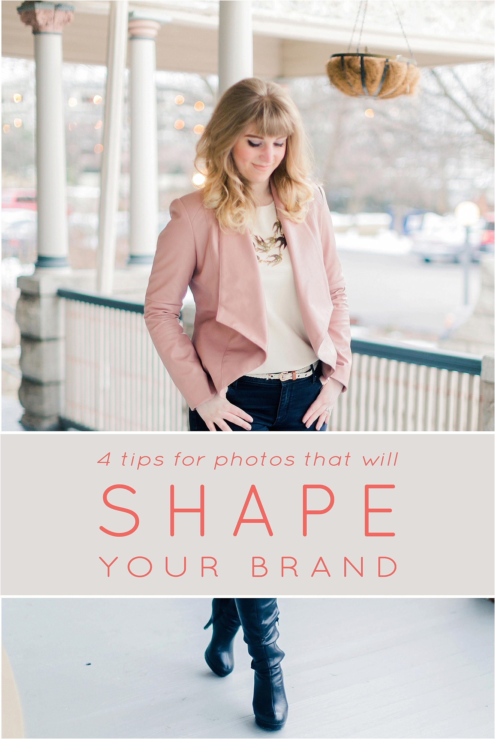 4 Tips for taking photos that shape your brand - The Jordan Brittley Blog