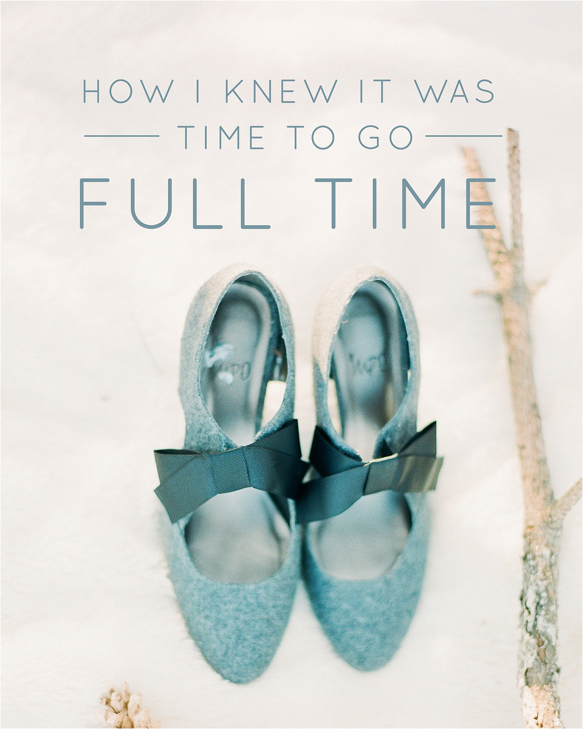 How I Knew It Was Time to Go Full Time - The Jordan Brittley Blog