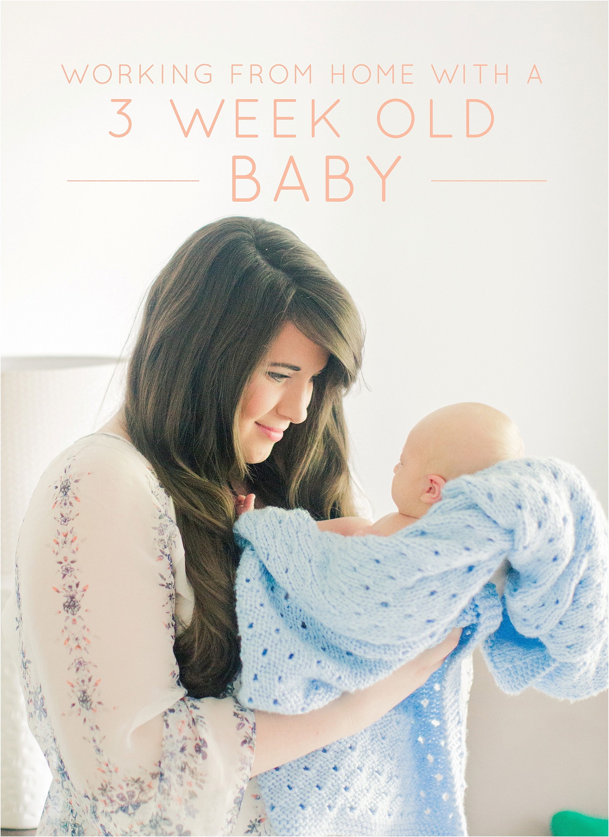 Working From Home with a 3 Week Old Baby - The Jordan Brittley Blog