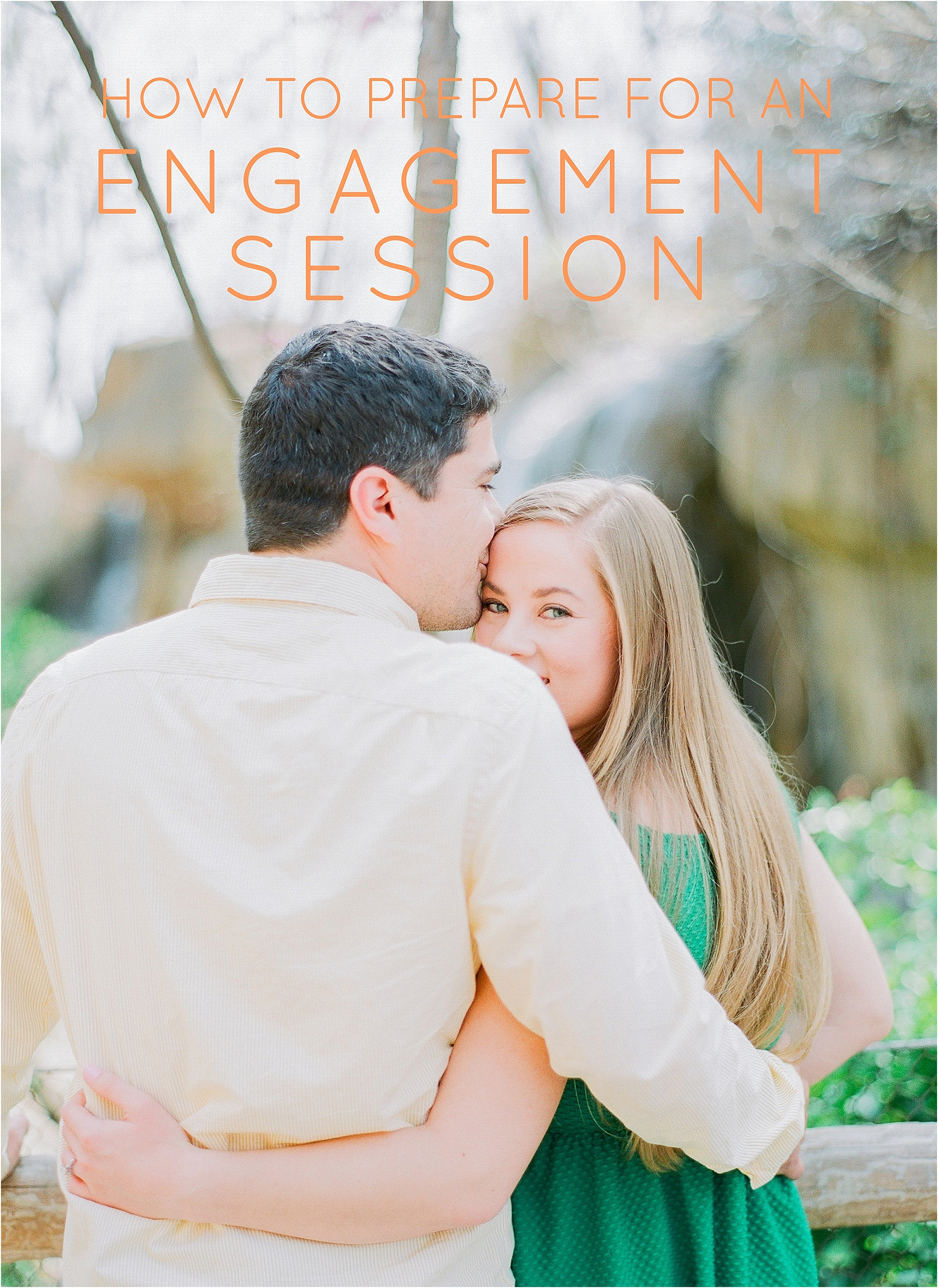 How to Prepare for an Engagement Session - The Jordan Brittley Blog