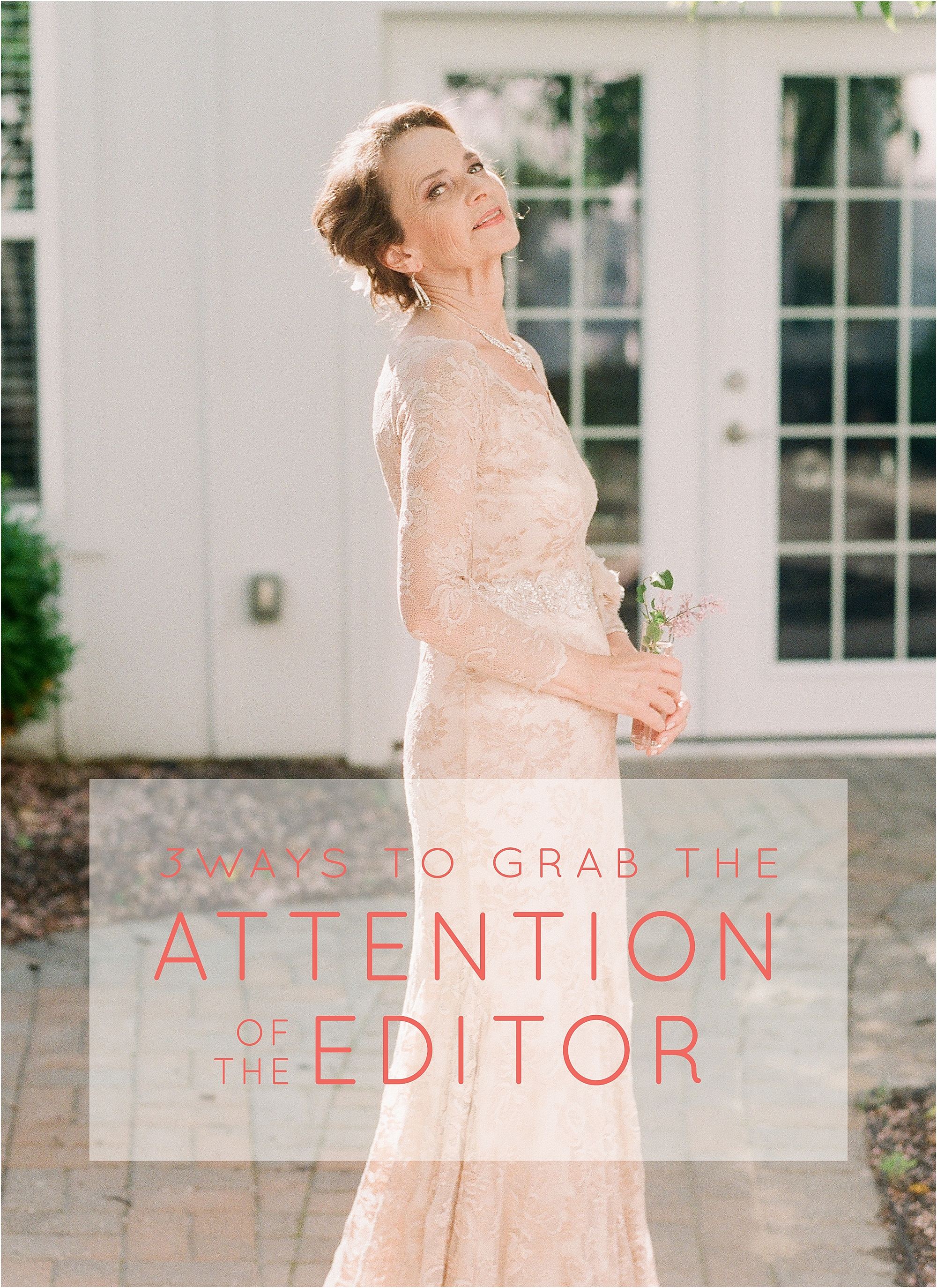3 Ways to Get the Attention of the Editor - The Jordan Brittley Blog