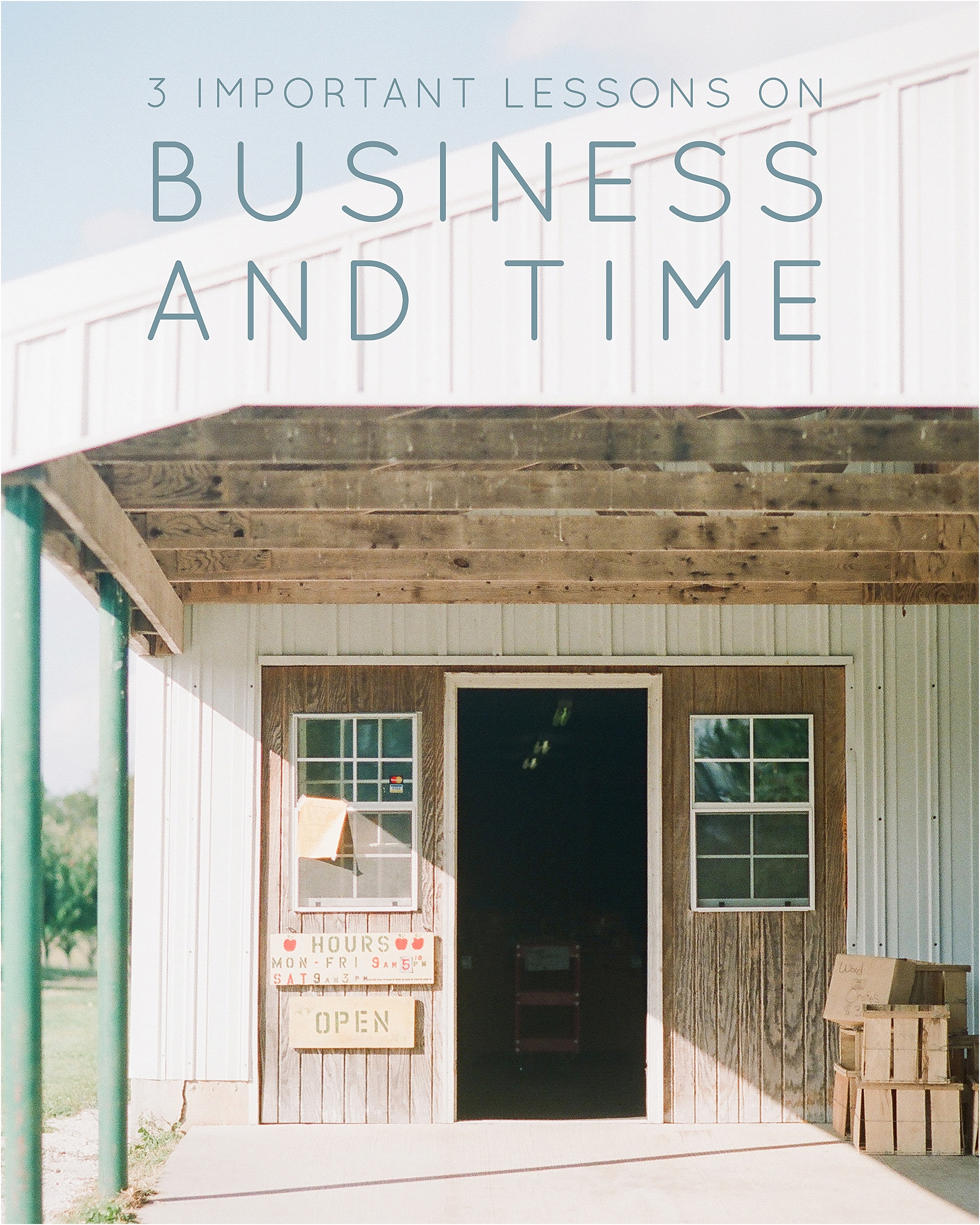 3 Important Lessons on Business and Time - The Jordan Brittley Blog