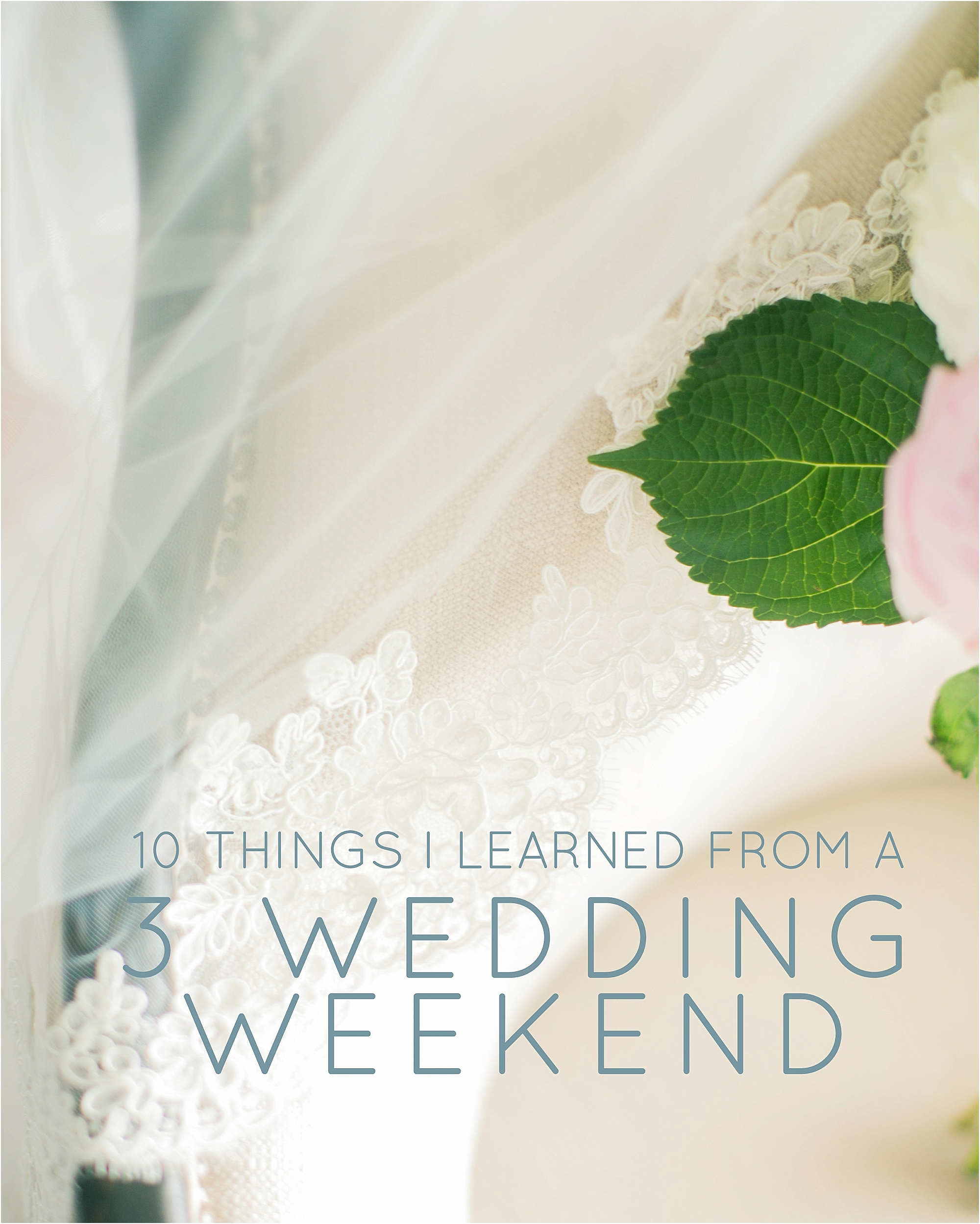 10 Things I Learned from a 3 Wedding Weekend - The Jordan Brittley Blog