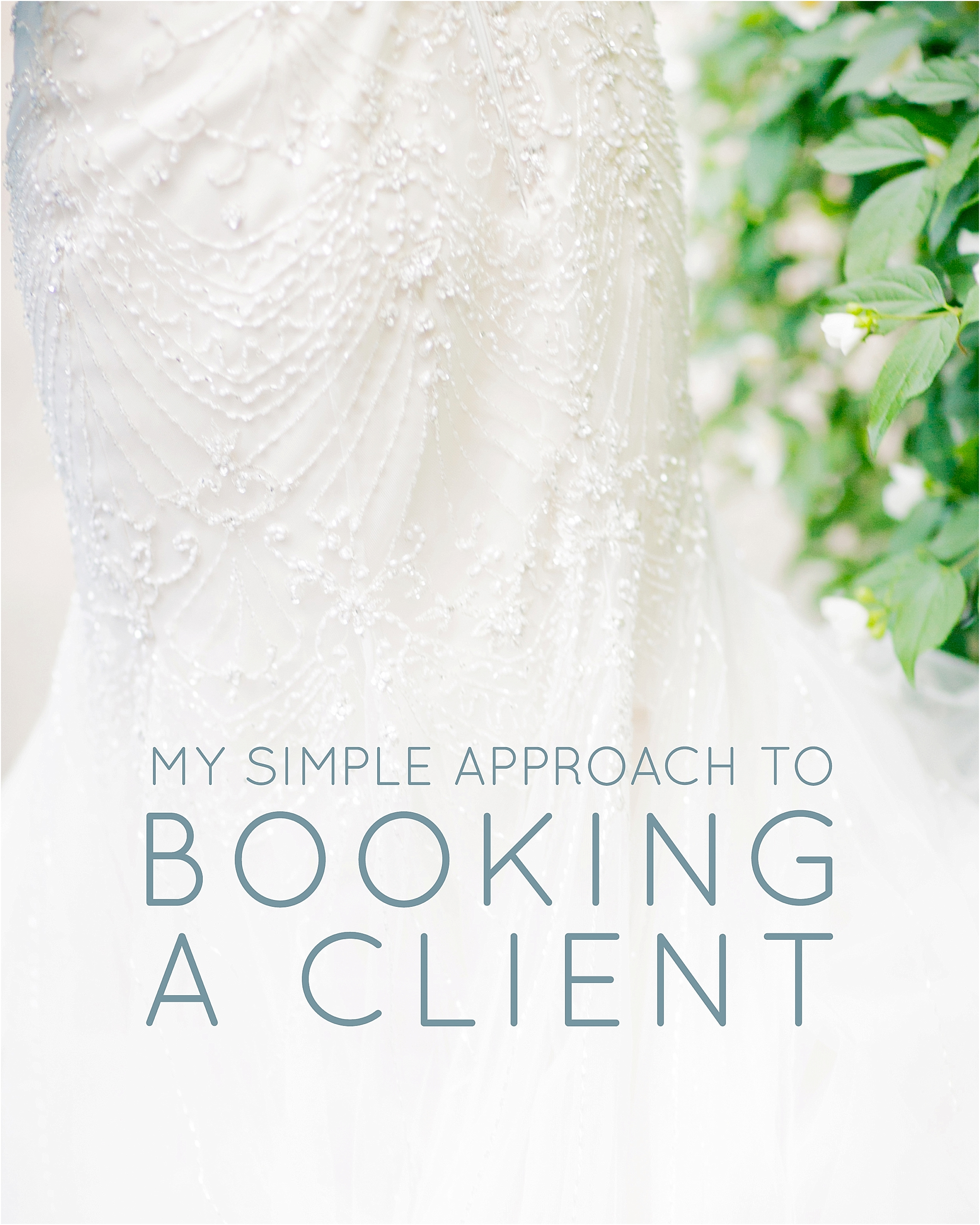 My Simple Approach to Booking a Client - The Jordan Brittley Blog