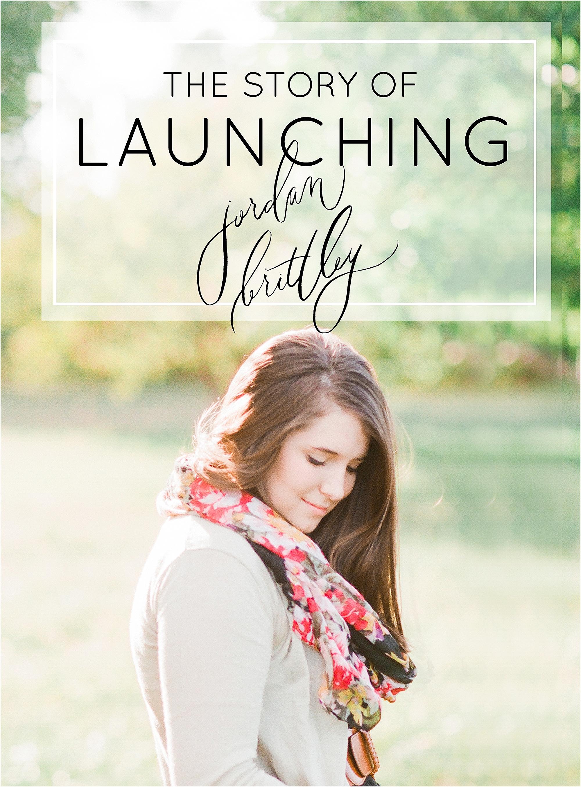 The Story of Launching Jordan Brittley - The Jordan Brittley Blog
