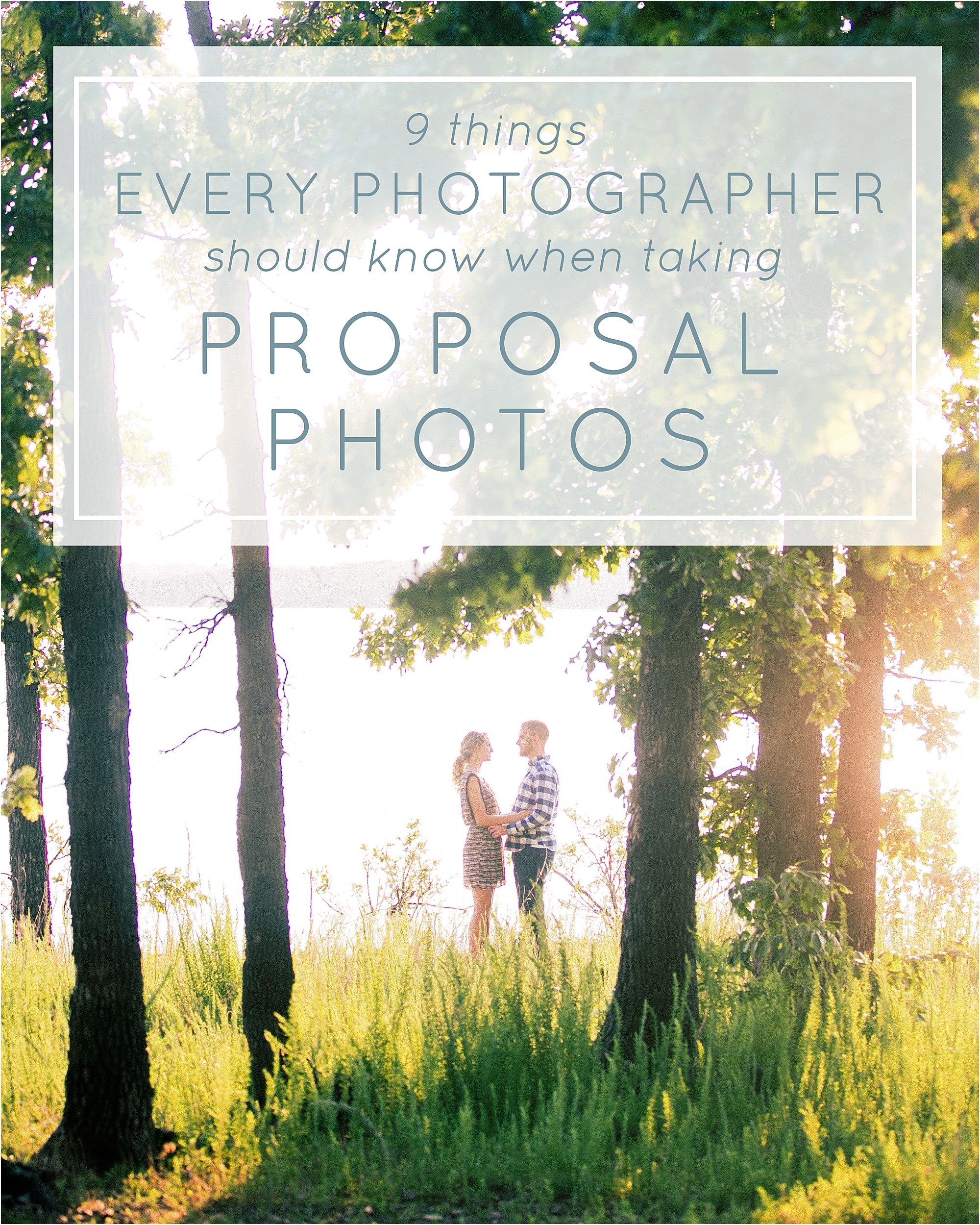 9 Things Every Photographer Should Know When Taking Proposal Photos - The Jordan Brittley Blog